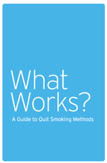 What Works? A Guide to Quit Smoking Methods